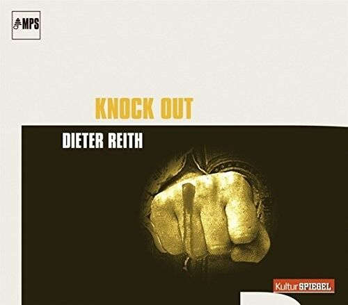 DIETER REITH - KNOCK OUT  CD NEU