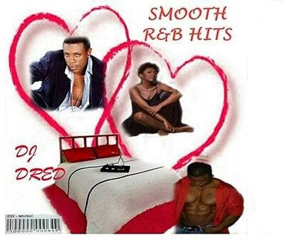 Smooth R B Hits Music Cd R B Love Songs Party Old School Slow Dance Dj Dred