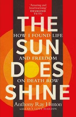 New The Sun Does Shine   How I Found Life And Freedom On Death Row By Anthony Ra