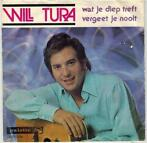 Single vinyl / 7 inch - Will Tura - Wat Je Diep Treft Verg..