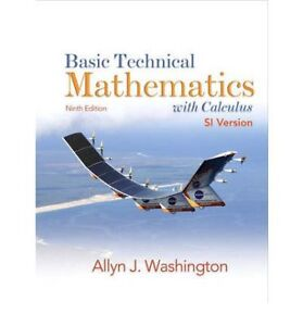 Basic Technical Mathematics with Calculus SI Version (9th ed.)