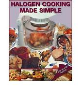 Halogen Cooking Made Simple