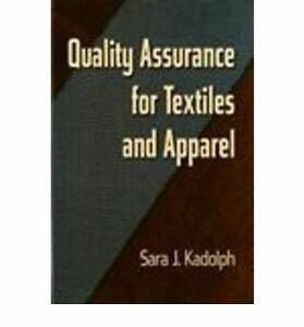 Quality assurance for textiles and apparel book