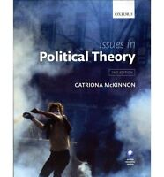 Issues in Political Theory - Catriona McKinnon