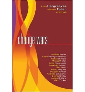 CHANGE WARS by Fullan & Hargreaves (Change Strategies)