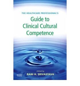 Healthcare Professional's Guide to Clinical Cultural Competence