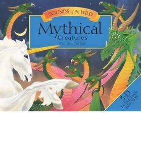 Sounds of the Wild Mythical Creatures by Maurice Pledger