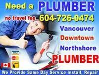 DOWNTOWN  Plumber ** VANCOUVER Plumber * FIX, INSTALL** SAME DAY