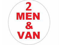 *2 Men and Van* We lift for you* *Man & Van**From £15.00**