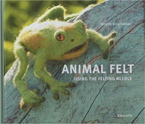 ANIMAL FELT USING FELTING NEEDLE By Birgitte Krag Hansen - Hardcover