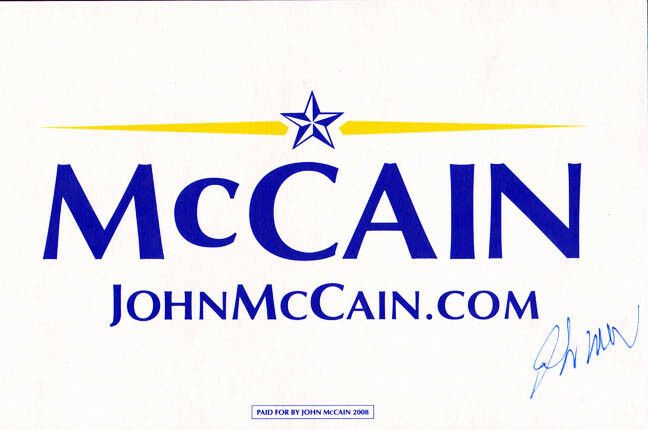 John McCain Autographed Signed Campaign Sign 11x17 AFTAL