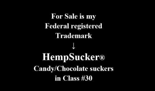 HempSucker® Price reduced to sell > Federal registered trademark