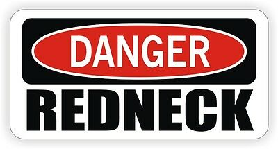 Danger - Redneck Hard Hat Sticker Decal Funny Label Toolbox Lunch Box Red Neck