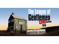 The League of Gentlemen 2 fantastic floor seat tickets AT COST close to stage O2 Arena London
