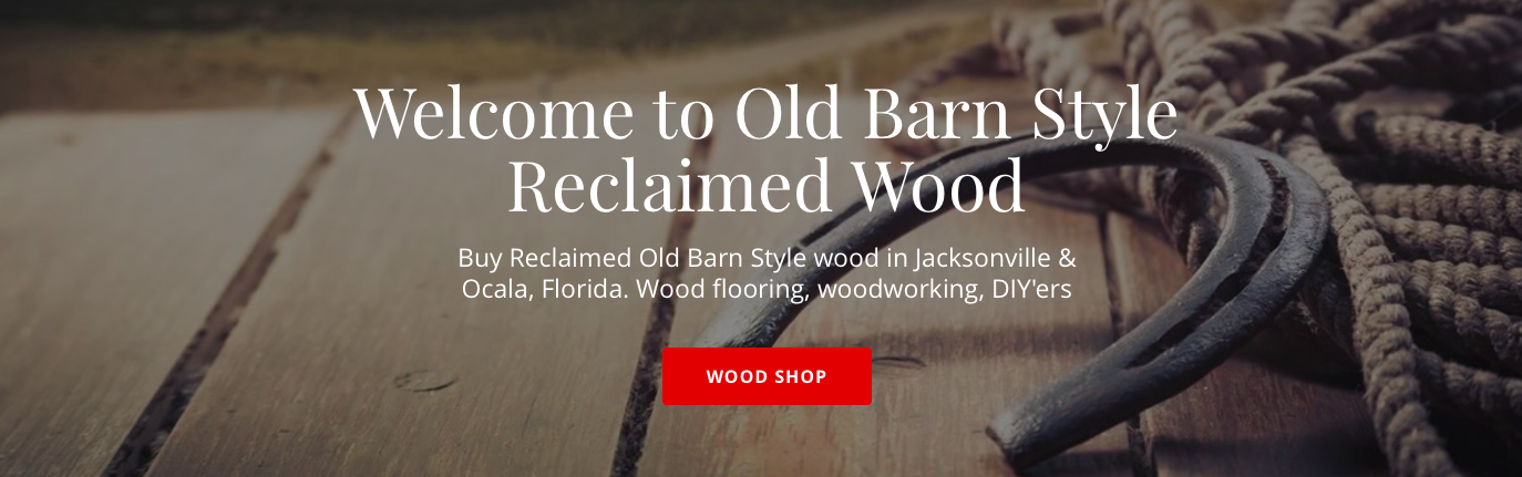 Old Barn Style : Reclaimed Wood