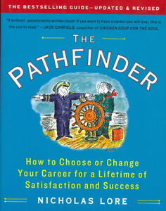 The Pathfinder How to Choose or Change Your Career