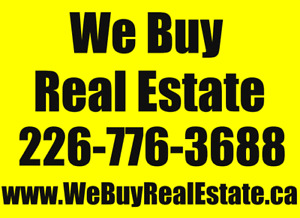 ******* We buy houses in ANY CONDITION in Ontario*******