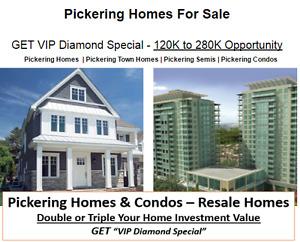 Pickering Homes & Condos VIP Diamond Special