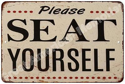 Please Seat Yourself Vintage Reproduction Metal Sign 8x12 8123425