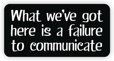 Funny Failure To Communicate Hard Hat Sticker Helmet Label Foreman Decal Labor