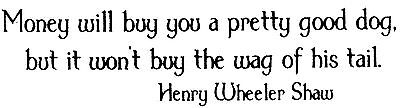 Unmounted Rubber Stamps, Dog Rubber Stamps, Dog Quotes & Sayings, Money & Dogs