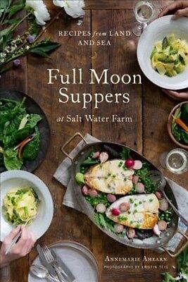 Full Moon Suppers at Salt Water Farm : Recipes from Land and Sea, Hardcover b...](Ocean Water Recipe)