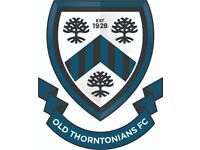 Old Thorntonians FC TRIALS - looking for new football players - Saturday mens 11-a-side