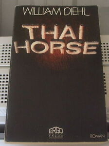 Thai Horse de William Diehl (En français)