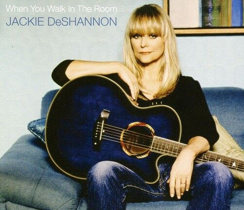Jackie DeShannon - When You Walk in the Room [New CD]