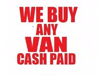 WANTED VANS PICK UPS MINI BUS TIPPERS FLAT BEDS 4X4 NO MOT NON RUNNER DAMAGED ALL AREAS DVLA ELV