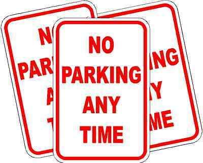 No Parking Anytime Parking Sign New Quality Custom Aluminum Signs 12 X 18