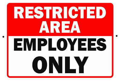 Restricted Area Employees Only Aluminum Street Sign Will Not Rust