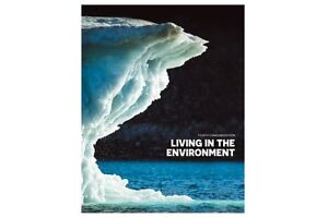 Living in The Environment Fourth Canadian Edition - 4th Canadian