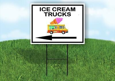 Ice Cream Trucks Left Arrow Yard Sign Road With Stand Lawn Sign Single Sided