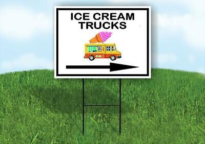 Ice Cream Trucks Right Arrow Yard Sign Road With Stand Lawn Sign Single Sided
