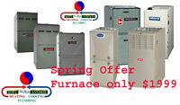 Spring OFFER: High Efficiency Furnace Only $1999