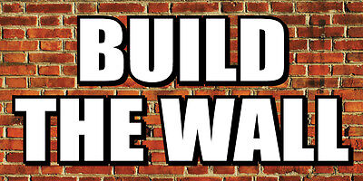 2x4 Build The Wall - Donald Trump Banner Sign President