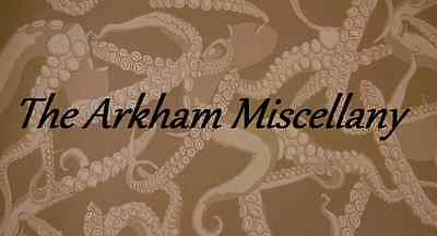 The Arkham Miscellany