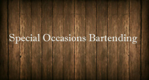 Special occasions bartending