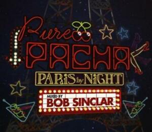 Various - Pure Pacha-Paris By Night (Mixed By Bob Sinclar) - CD NEU