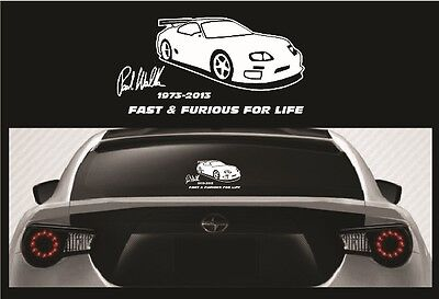 Paul Walker RIP Vinyl Sticker - Fast and Furious For Life Car Decal 5 1/2x10