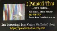 PAINT PARTIES - HOME or VENUE - LOCATION UP TO YOU