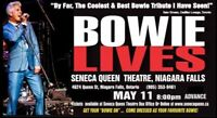 BOWIE LIVES: A DAVID BOWIE TRIBUTE EXPERIENCE returns May 11th
