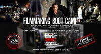 FILMMAKER BOOT CAMP – London, ON – August 12th, 2017