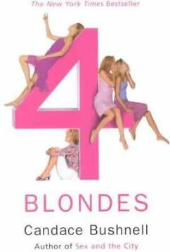 Four Blondes - Candace Bushnell - Paperback