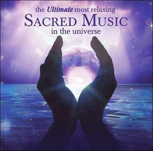 NEW The Ultimate Most Relaxing Sacred Music In The Universe (Audio CD)