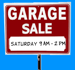 Yard Sale  1 Taranaki Dr Saturday July 7th