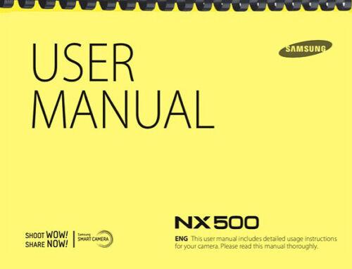 Samsung NX500 Camera OWNER