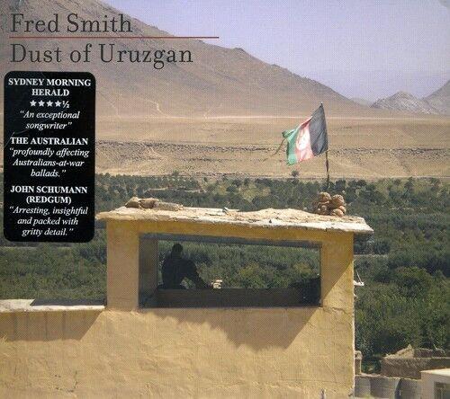 Fred Smith - Dust of Uruzgan [New CD]