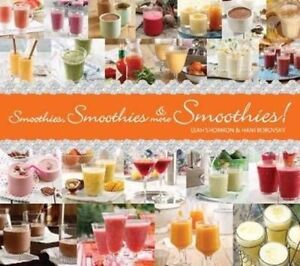 Smoothies, Smoothies and More Smoothies!, Shomron, Leah, New Book